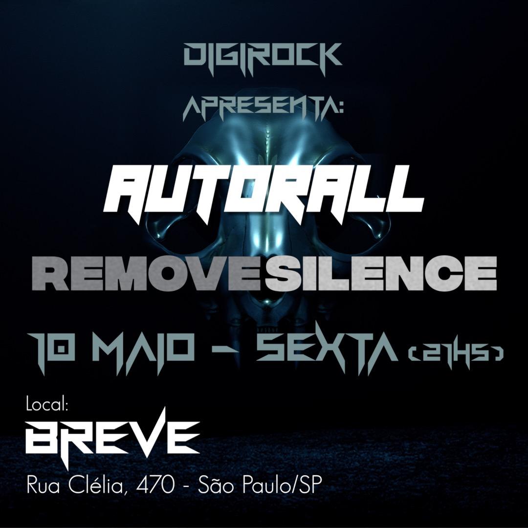 Autorall e Remove Silence ao vivo no BREVE! – 10 maio